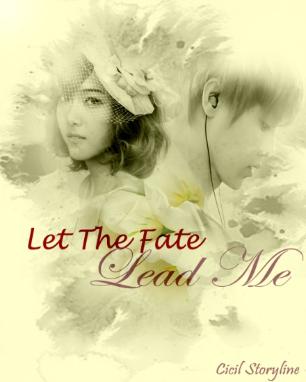 Let the fate lead me poster