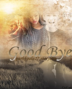 Goodbye poster by parkkoala27