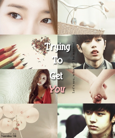 poster Trying To Get You myungzy